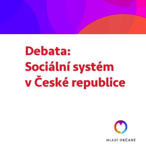 Debata o sociálním systému v ČR